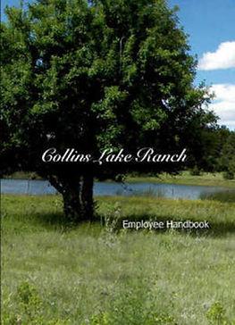 Printable PDF of the Collins Lake Ranch Employee Handbook.