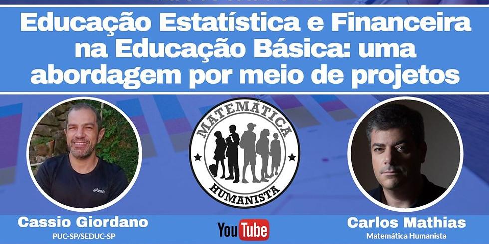 Educação Estatística e Financeira na Educação Básica: uma abordagem por meio de projetos