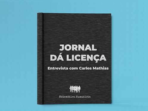 Jornal Dá Licença: Entrevista de Carlos Mathias com Reuben Hersh