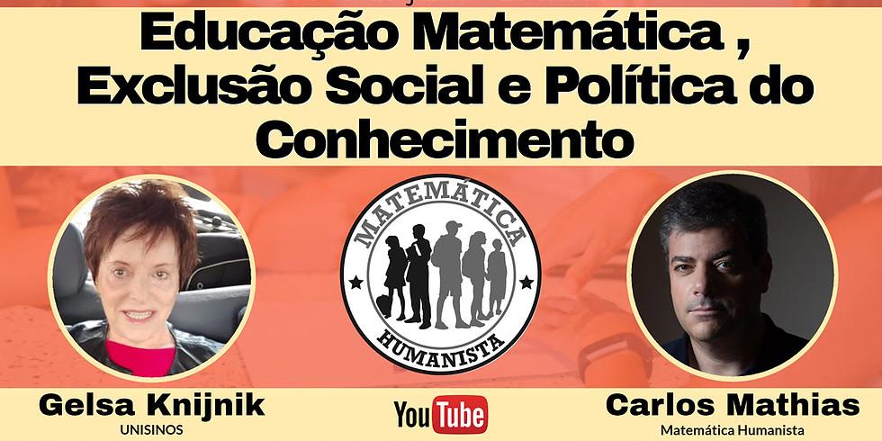Educação Matemática, Exclusão Social e Política do Conhecimento
