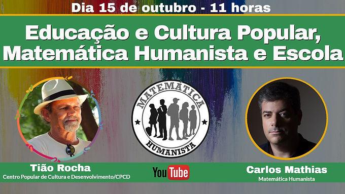 Educação e Cultura Popular, Matemática Humanista e Escola