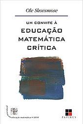 Um Convite à Educação Matemática Crítica
