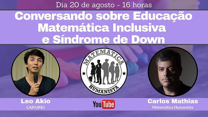 Conversando sobre Educação Matemática Inclusiva e Síndrome de Down