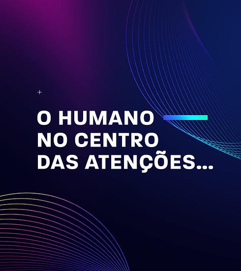 O-HUMANO-NO-CENTRO-DAS-ATENÇÕES p1.png