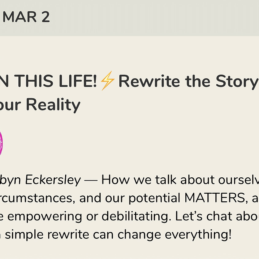 Talk: Rewrite the Story of Your Reality