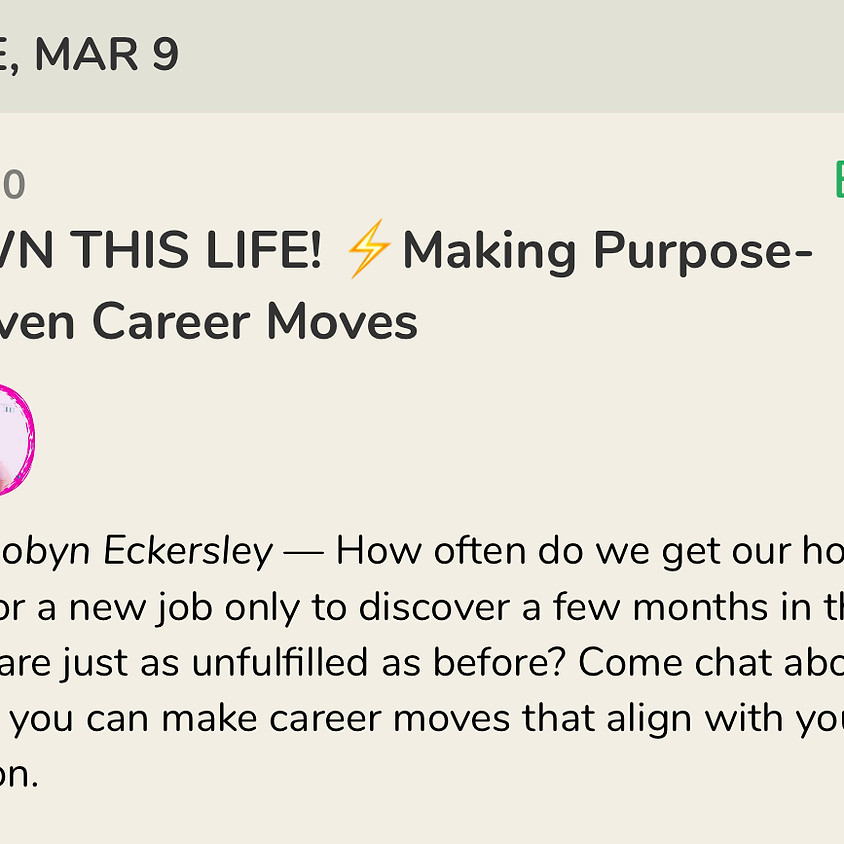 Talk: Making Purpose-Driven Career Moves