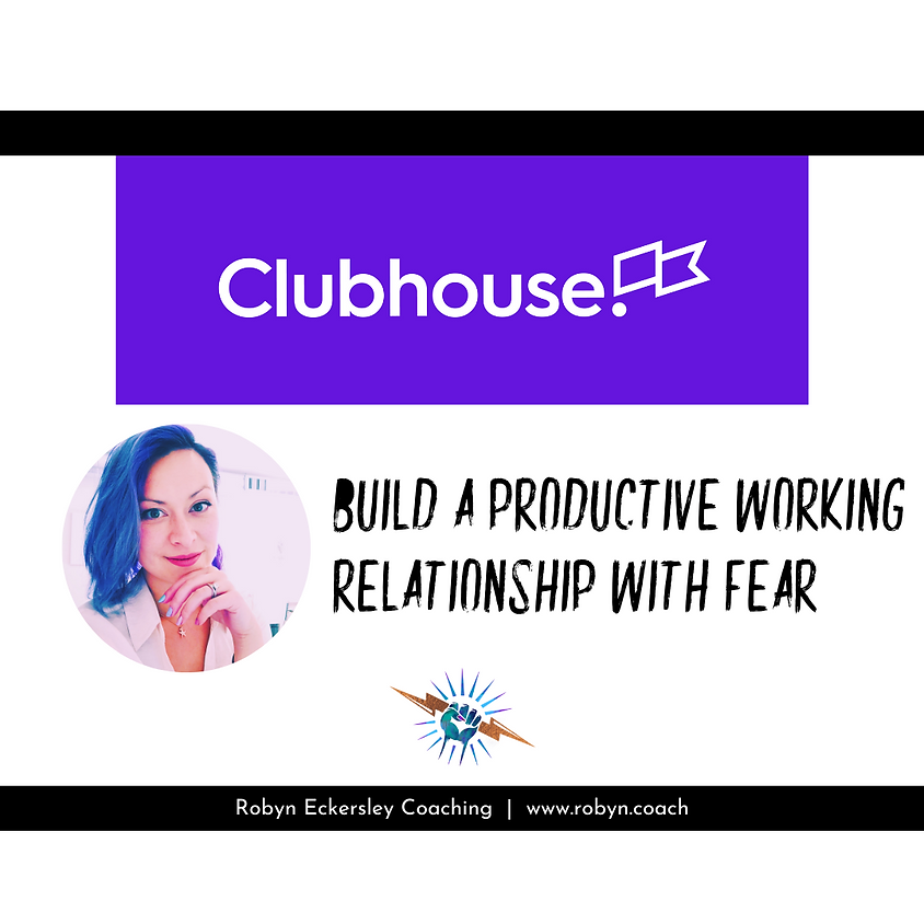 Talk: Build a Productive Working Relationship with Fear