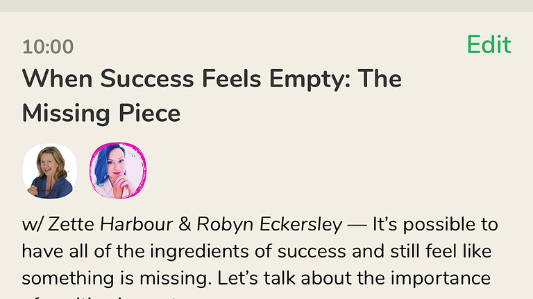 Talk: When Success Feels Empty: The Missing Piece, with Zette Harbour