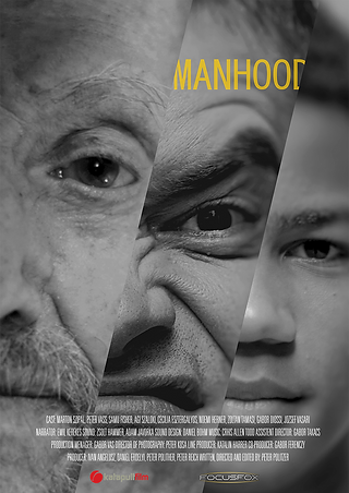 Manhood directed by Peter Politzer