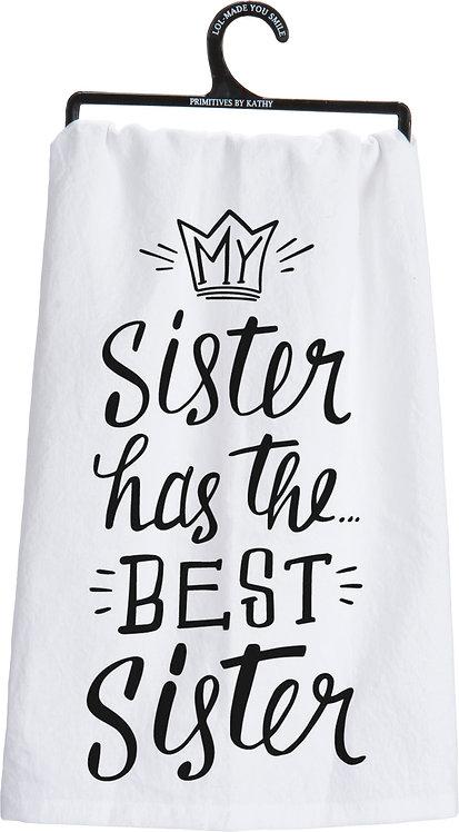 My Sister Has The Best Sister Dishtowel