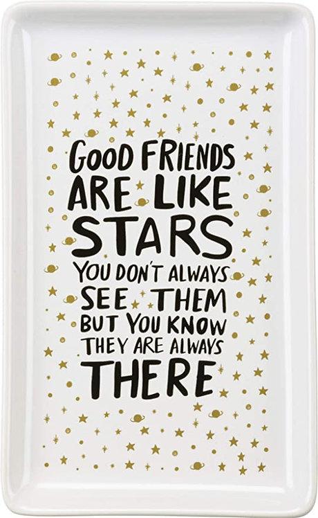 Good Friends Are Like Stars Trinket Plate