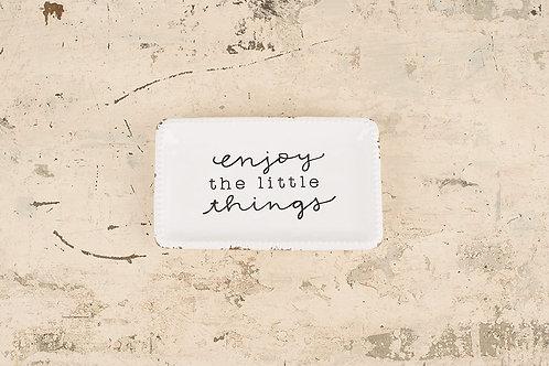 Enjoy The Little Things Trinket Tray