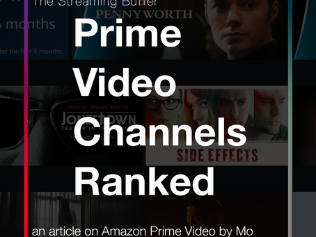 Ranking the Amazon Prime Video Channels (UK)