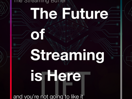 The Future of Streaming is Here