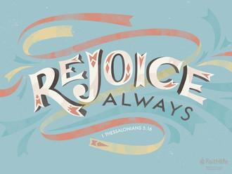 Rejoice Always!