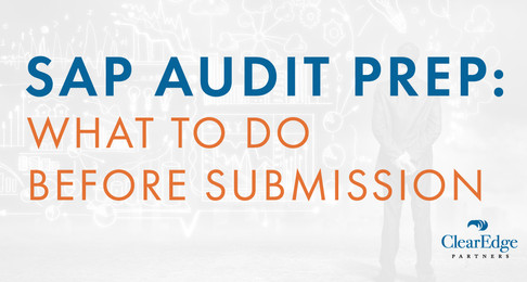 SAP Audit Prep: What to Do Before Submission