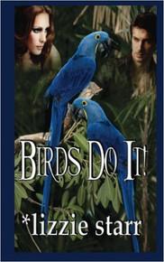 Birds Do It!