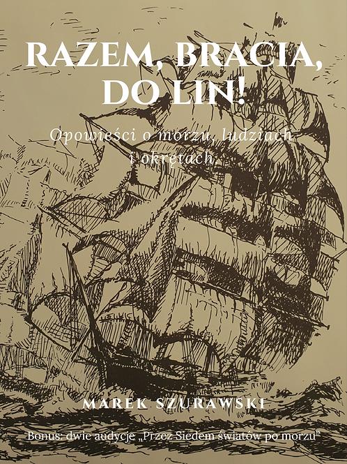 Razem, bracia, do lin! PDF