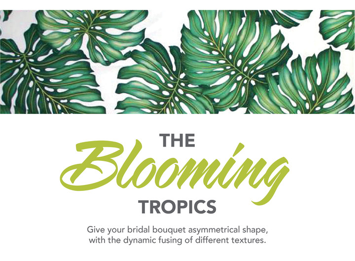 THE BLOOMING TROPICS