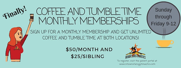 COFFEE AND TUMBLE TIME MONTHLY MEMBERSHI