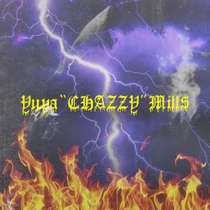 "Yuya""Chazzy""Mill$"