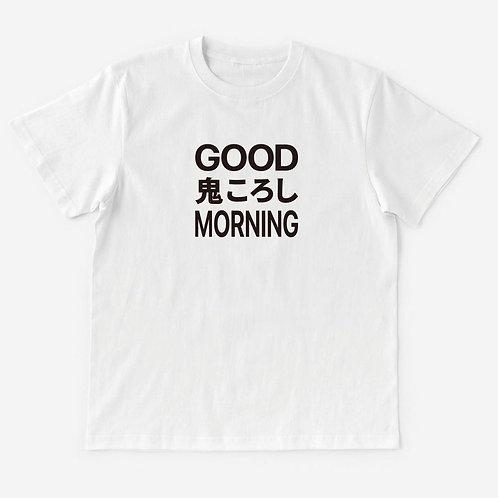 T-Shirt GOOD MORNING