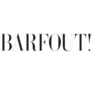 BARFOUT!