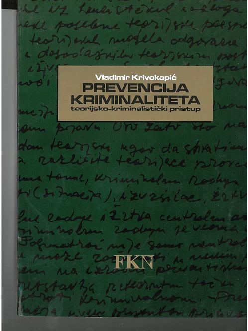 Prevencija kriminaliteta (teorijsko-kriminalistički pristup)