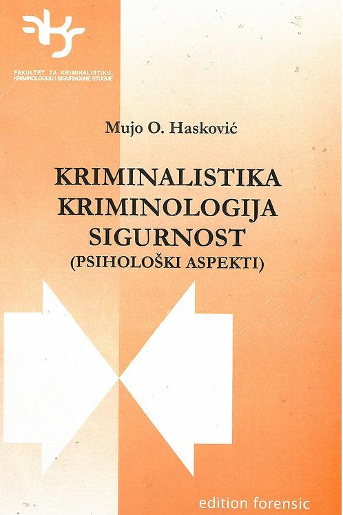 Kriminalistika, kriminologija, sigurnost (psihološki aspekti)