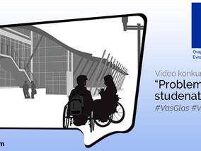 Video konkurs: Problemi studiranja studenata sa invaliditetom