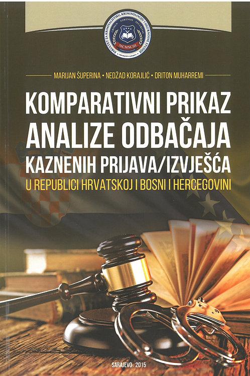 Komparativni prikaz analize odbačaja kaznenih prijava/izvješća u RH i BiH