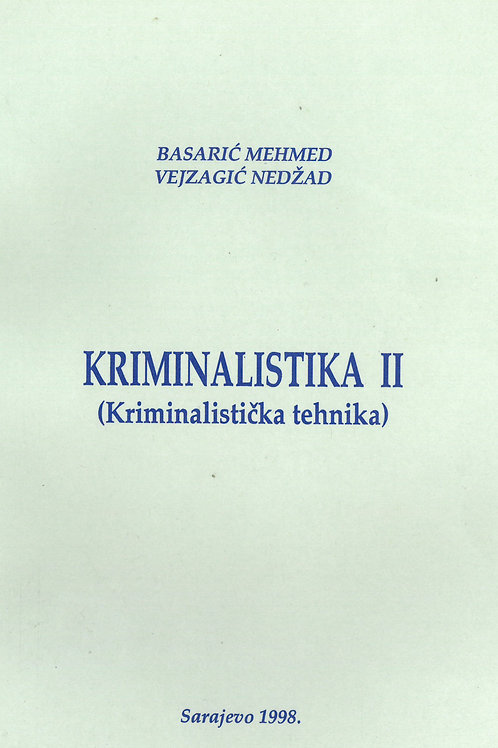 Kriminalistika II (Kriminalistička tehnika)