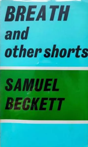 Breath and other shorts_Samuel Beckett_j