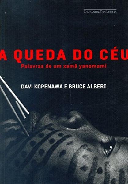 2010_A_queda_do_céu_Davi_Kopenawa_e_Br