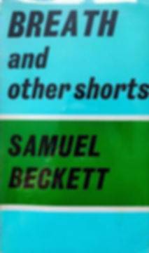 Breath and other shorts_Samuel Beckett.j