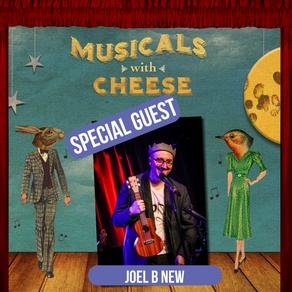 Musicals w/ Cheese BONUS: Interview with Joel B. New