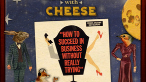 #115 How to Succeed in Business Without Really Trying Transcript
