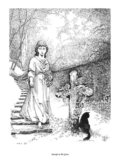 'BEWEPT TO THE GRAVE' OPEN EDITION GOTHIC PRINT