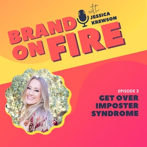 Episode 3: Get Over Imposter Syndrome