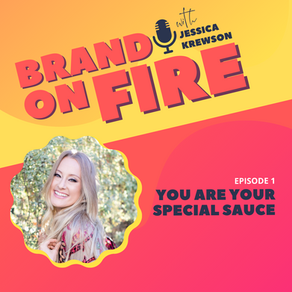 Episode 1: You Are Your Special Sauce