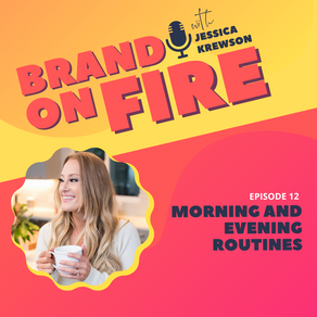 Episode 12: Morning and Evening Routines