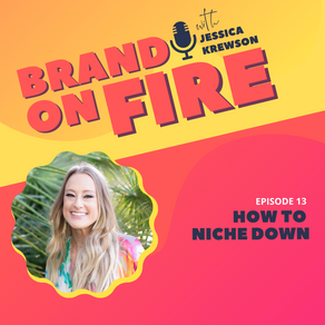 Episode 13: How to Niche Down