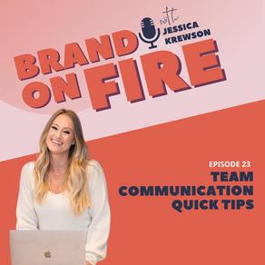 Episode 23: Team Communication Quick Tips