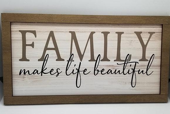 Family makes Life Beautiful wall decor