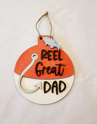 Reel Great Dad bobber sign