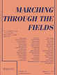 MARCHINGTHROUGHTHEFIELDS-POSTER.jpg
