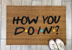 How You Doin Doormat