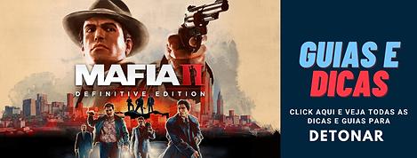 Mafia Definitive Edition 2 Guia e Dicas.