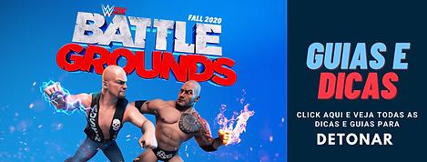 WWE 2K BATTLEGROUNDS Guias e Dicas.png