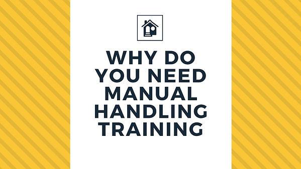 Why do You Need Manual Handling Training